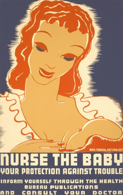 The WPA included posters on breastfeeding in the 1930s. Image: Public Domain